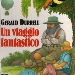 Siamo quel che leggiamo: Un viaggio fantastico di Gerald Durrell
